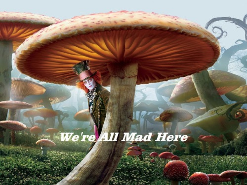 01-We're ALL Mad Here