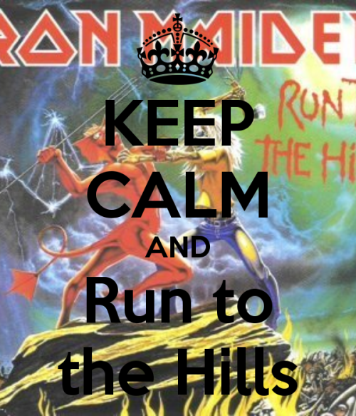 keep-calm-and-run-to-the-hills-29